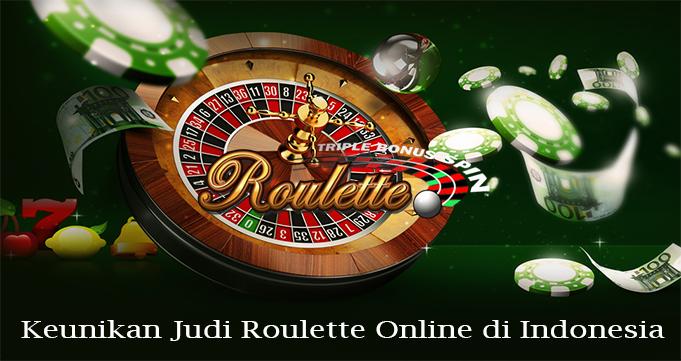 Keunikan Judi Roulette Online di Indonesia