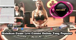 Mainkan Game Live Casino Online Yang Populer